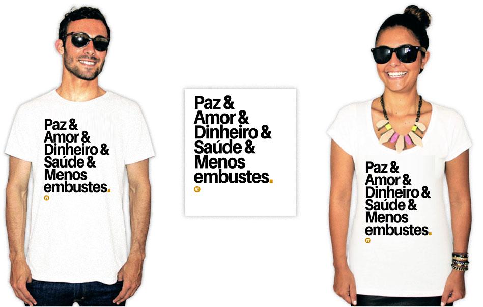 Camiseta com uma estampa escrita paz, amor, dinheiro, saude e menos embustes