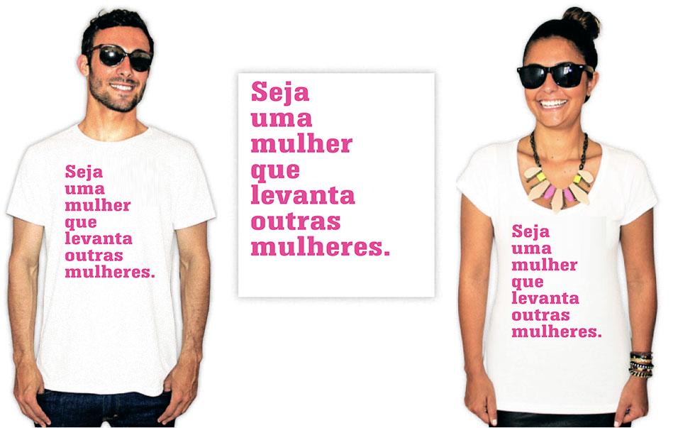 Camiseta Feminista com a estampa seja uma mulher que levanta outras mulheres