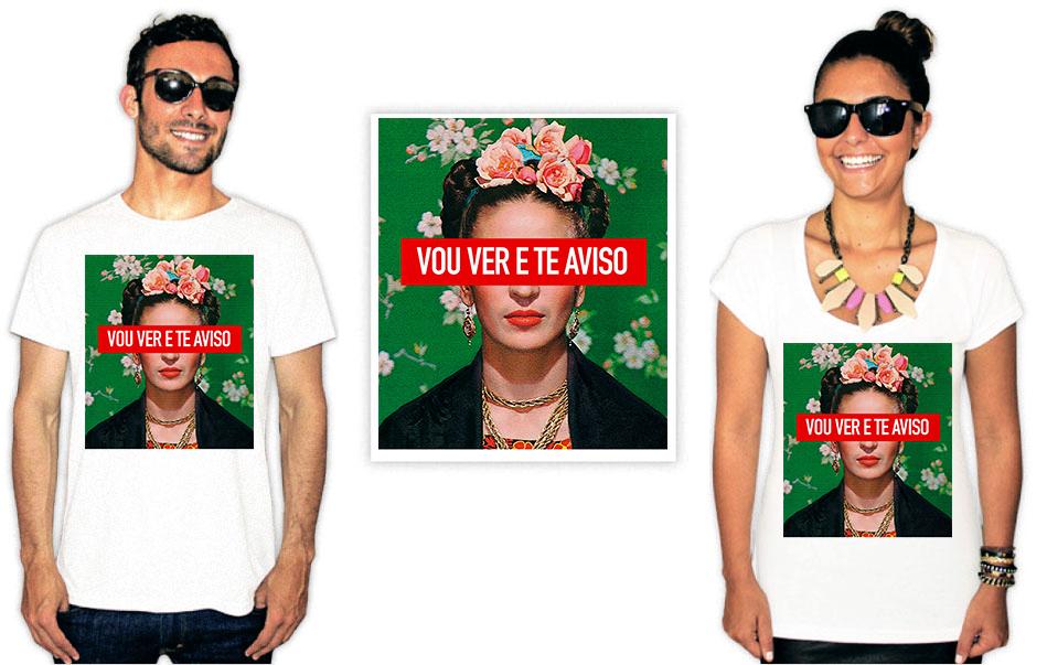 Camiseta com a estampa Vou ver e te aviso na cara da Frida Kahlo