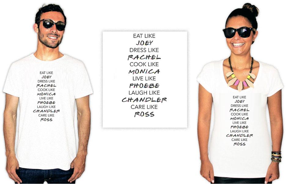Camiseta com estampas da série Friends eat like joey dress like rachel