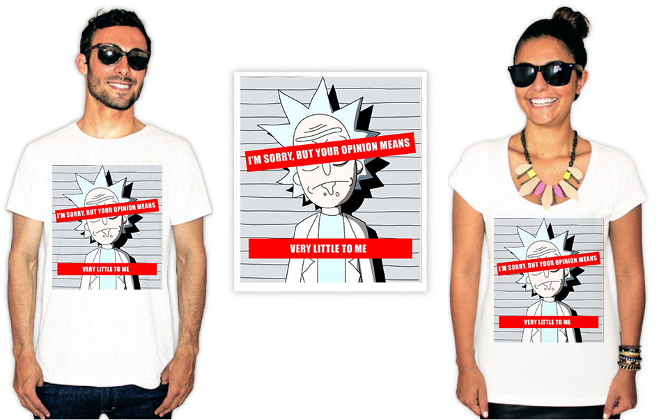 Camiseta com estampa Rick e Morty your opinion means very little