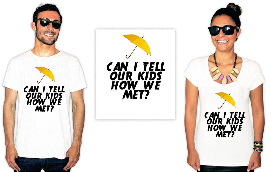 Camiseta com a estampa da série How I met your mother com a frase can I tell our kids how we met?