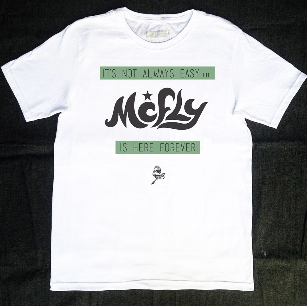 Camiseta McFly It's Not Always Easy But is Here Forever