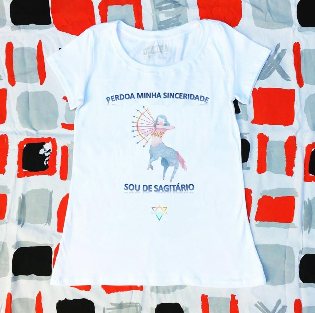 Camiseta com estampa sobre sagitariana sincera