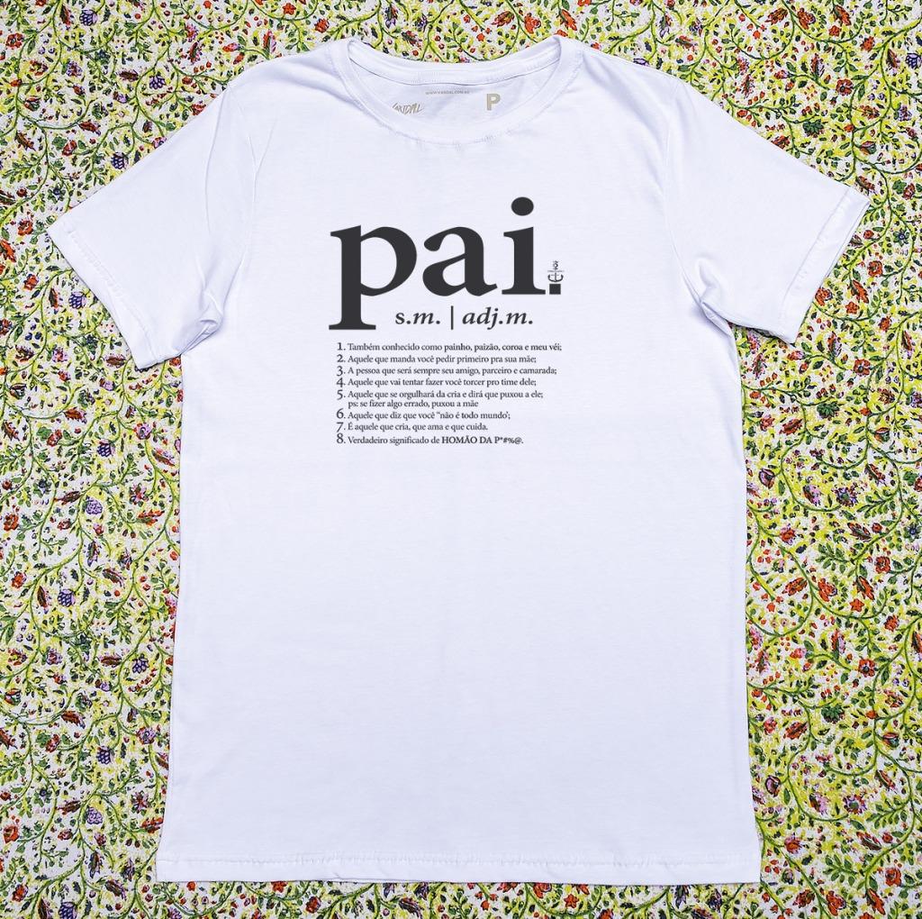 Camiseta com estampa com a definição de pai
