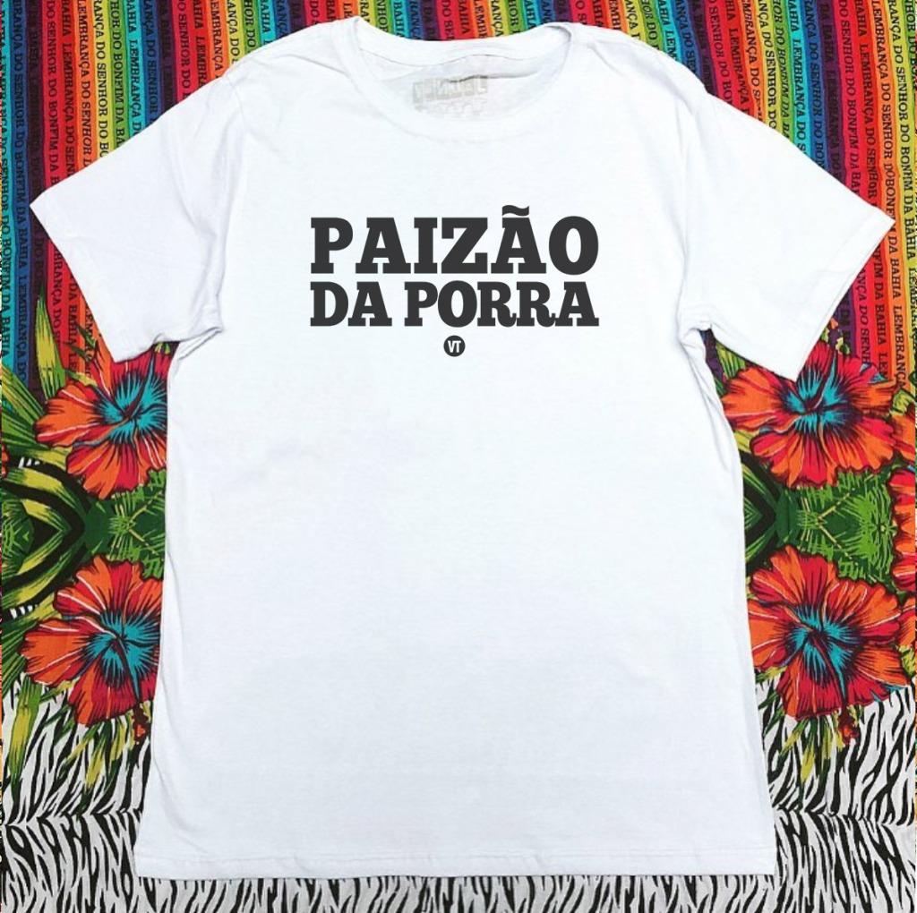 Camiseta com estampa com a frase paizão da porra